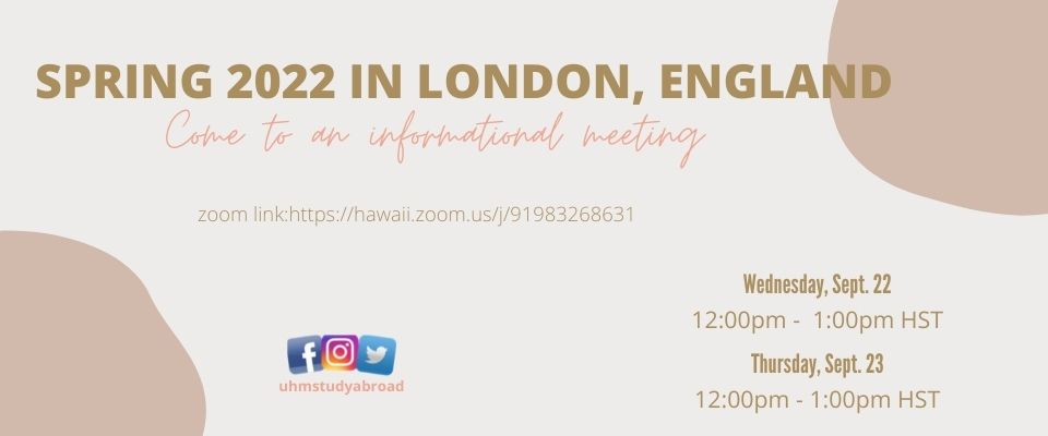 Spring 2022 in London, england Info. Meeting