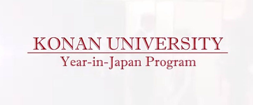 KONAN UNIVERSITY Year-in-Japan Program (study abroad in Kobe, Japan)
